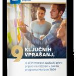 9 ključnih vprašanj, ki si jih morate zastaviti pred prijavo na razpise v okviru programa Horizon 2020